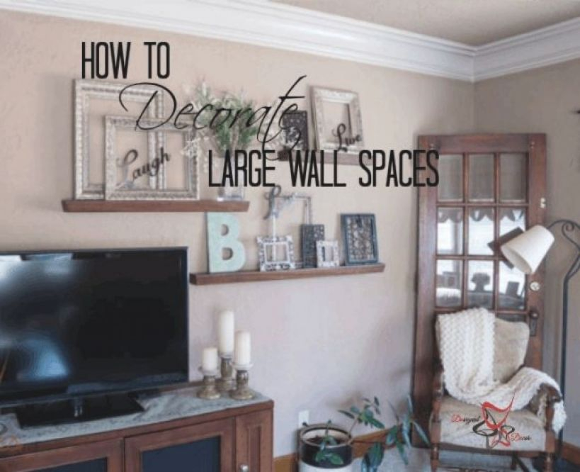Decorating Ideas For Large Bare Walls Intended For The House within Elegant Large Wall Decor Ideas For Living Room