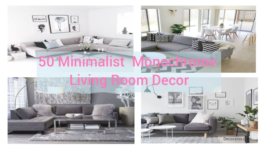 50 Minimalist Monochrome Living Room Decorations – Decoraiso with regard to Monochrome Living Room Decorating Ideas