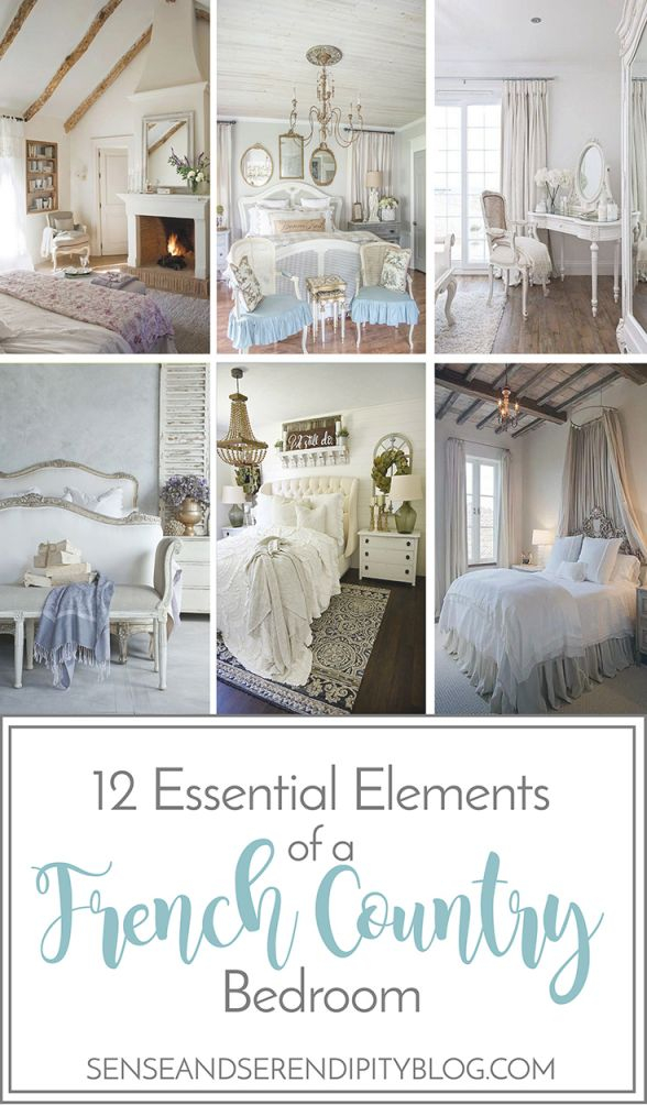 12 Essential Elements Of A French Country Bedroom | Sense in Elegant French Bedroom Decorating Ideas