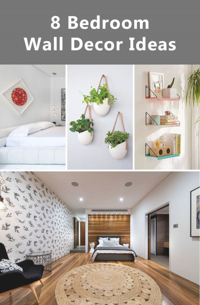 8 Bedroom Wall Decor Ideas To Liven Up Your Boring Walls inside Wall Decor Bedroom Ideas