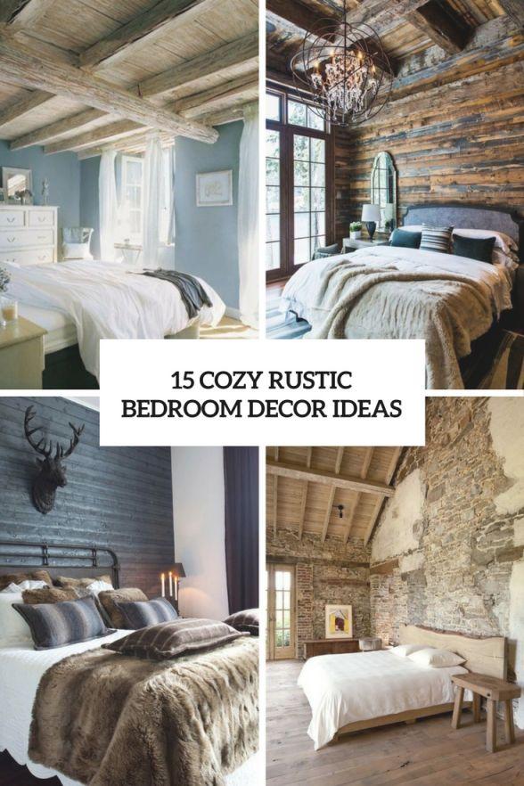 15 Cozy Rustic Bedroom Decor Ideas - Shelterness for Rustic Bedroom Decorating Ideas