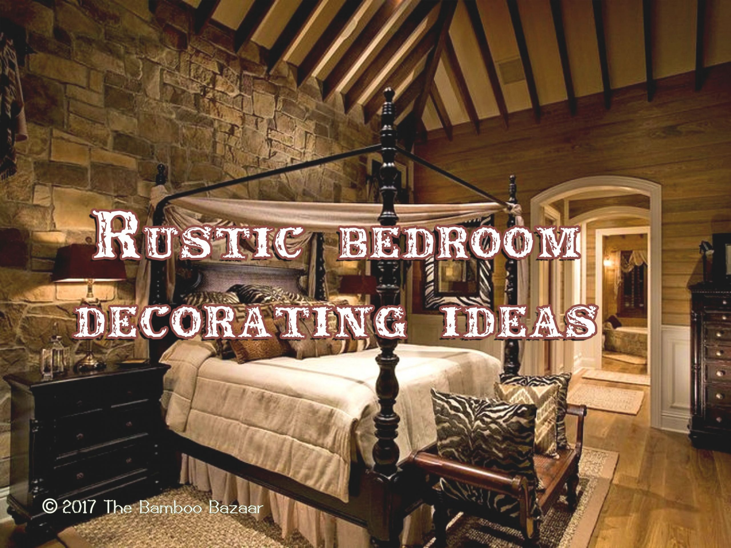 Rustic Bedroom Decorating Ideas, A Guide To Inspire And Remodel within Unique Rustic Bedroom Decorating Ideas