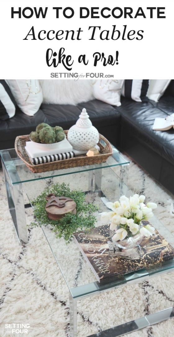 5 Tips To Decorate Accent Tables Like A Pro! - Setting For Four pertaining to Accent Tables For Living Room