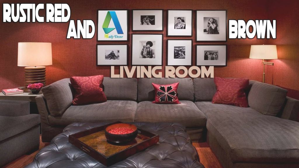 Daily Decor] Rustic Red And Brown Living Room – Youtube inside 8+ Amazing Inspiration Ideas For Brown And Red Living Room